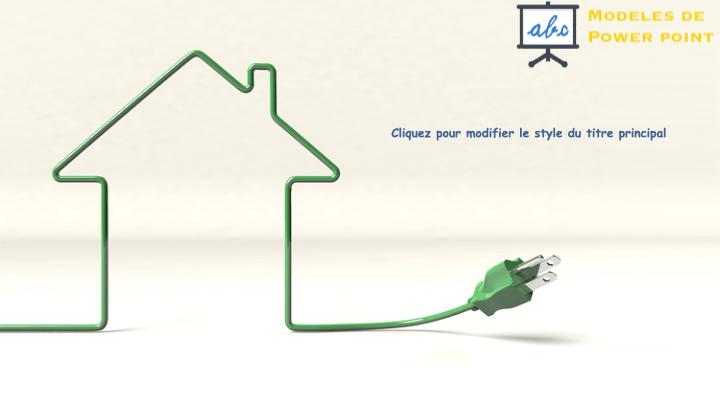modele powerpoint avec une maison et de l'energie